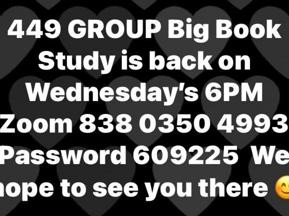 449 GROUP Big Book Study is Back